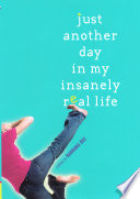 download ebook just another day in my insanely real life pdf epub