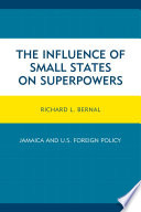 The Influence of Small States on Superpowers