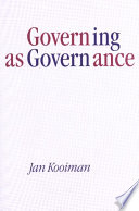 Governing As Governance : of governance as a process of interaction between...