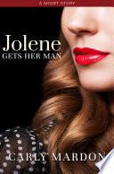 Jolene Gets Her Man