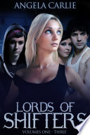 Lords of Shifters  Books 1   3  Loramendi s Story  Spider Wars  Dark Horse