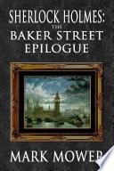 Sherlock Holmes The Baker Street Epilogue