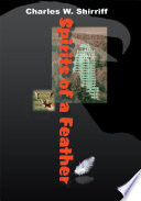 Spirits Of A Feather : the adventures of jay, a teenager...