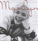 Marilyn - Her Life in Her Own Words