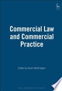 Commercial Law and Commercial Practice