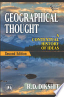 Geographical Thought A Contextual History Of Ideas