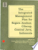 The Integrated Management Plan For Segara Anakan Cilacap Central Java Indonesia