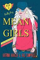 Mean Girls The Teenage Years Book 2 Bully Boy