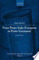 From Proto Indo European to Proto Germanic