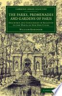 The Parks  Promenades and Gardens of Paris