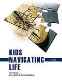 Kids Navigating Life Level 1
