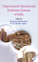 Urban Growth Theories and Settlement Systems of India