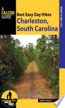 Best Easy Day Hikes Charleston  South Carolina