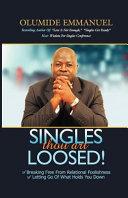 Singles Thou Art Loosed