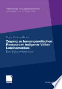 Zugang zu humangenetischen Ressourcen indigener Völker Lateinamerikas