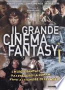 Il grande cinema fantasy