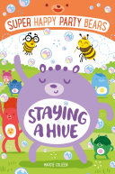 Super Happy Party Bears  Staying a Hive