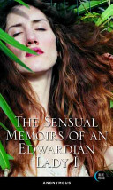 The Sensual Memoirs of an Edwardian Lady I