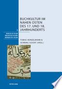 Buchkultur im Nahen Osten des 17. und 18. Jahrhunderts
