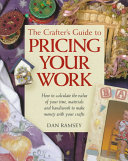 The Crafter S Guide To Pricing Your Work