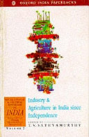 Industry and Agriculture in India Since Independence