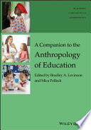 A Companion To The Anthropology Of Education book
