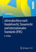 Jahresabschluss nach Handelsrecht  Steuerrecht und internationalen Standards  IFRS