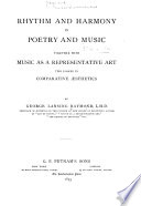 Comparative Aesthetics  Rhythm and harmony in poetry and music  1895