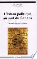 L'islam politique au sud du Sahara