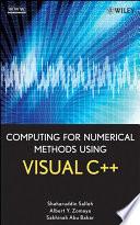 Computing For Numerical Methods Using Visual C