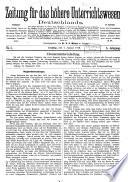 Zeitung für das höhere Unterrichtswesen Deutschlands