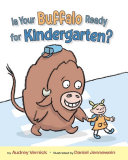 Is Your Buffalo Ready for Kindergarten? He Shares His Toys He S Smart