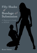 Fifty Shades of Bondage and Submission