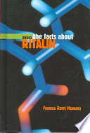 The Facts about Ritalin The Side Effects And Potential For