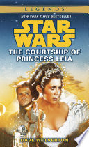 The Courtship of Princess Leia  Star Wars Legends