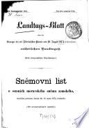 Landtags-Blatt über die Sitzungen des mit dem Allerhöchsten Patente vom ... einberufenen Mährischen Landtages