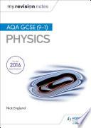 My Revision Notes  AQA GCSE  9 1  Physics