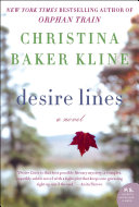 Desire Lines by Christina Baker Kline