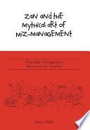 Zan and the Mythical Art of Miz Management