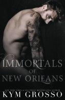 Immortals of New Orleans Box Set (Books 5 - 7)