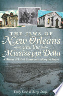 The Jews of New Orleans and the Mississippi Delta
