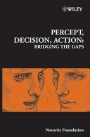 Percept  Decision  Action