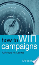 How to Win Campaigns