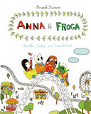 Anna and Froga  Thrills  Spills  and Gooseberries
