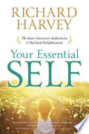Your Essential Self