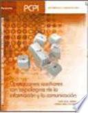 Operaciones auxiliares con tecnolog  as de la informaci  n y la comunicaci  n