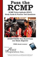 Pass the Rcmp  Rcmp Police Aptitude  Rpat  Study Guide   Practice Test Questions