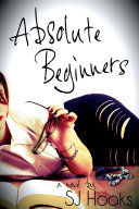 Absolute Beginners by SJ Hooks
