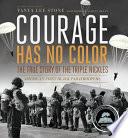 Courage Has No Color