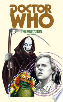 Doctor Who: The Visitation The Doctor Brings The Tardis